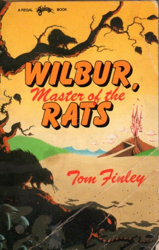 Wilbur, master of the rats: Finley, Tom