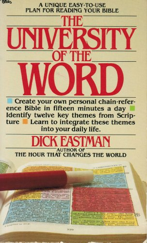 The university of the Word (0830709037) by Dick Eastman