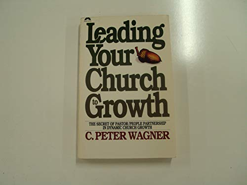 9780830709229: Leading Your Church to Growth