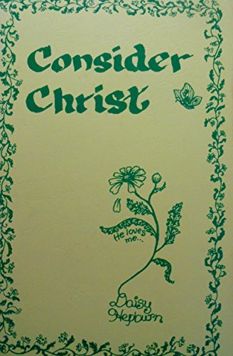 9780830709458: Consider Christ (Life with spice Bible study series)