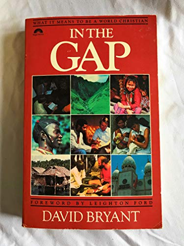 9780830709526: In the gap: What it means to be a world Christian
