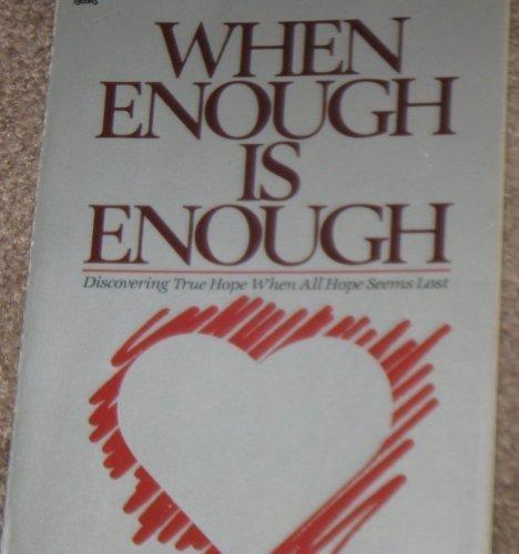 9780830709793: When Enough Is Enough (