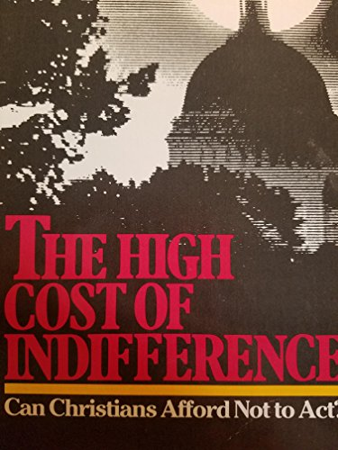 9780830710003: The High cost of indifference: Can Christians afford not to act?