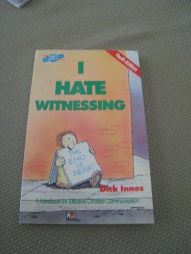 9780830710058: I hate witnessing