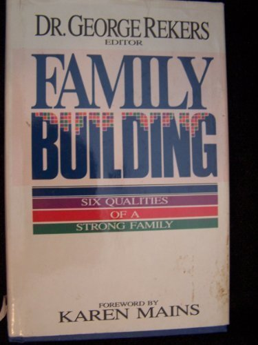 9780830710461: Family Building: Six Qualities of a Strong Family