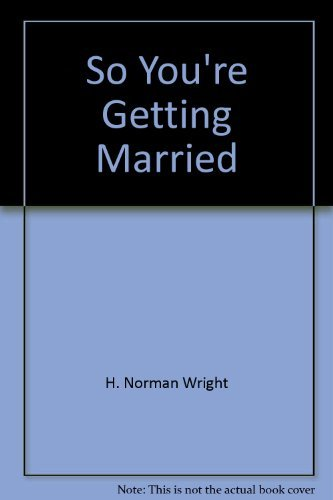 9780830711017: So You're Getting Married