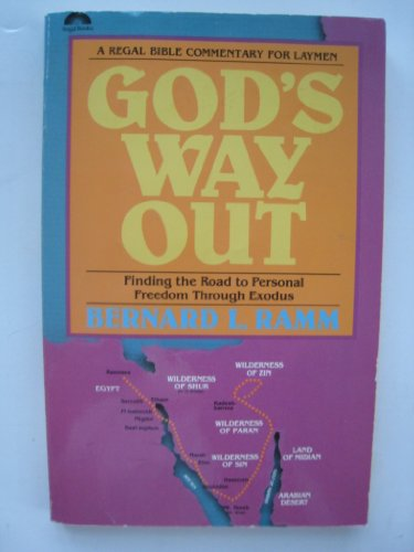 God's Way Out: Finding the Road to Personal Freedom Through Exodus (Bible Commentary for Laymen...