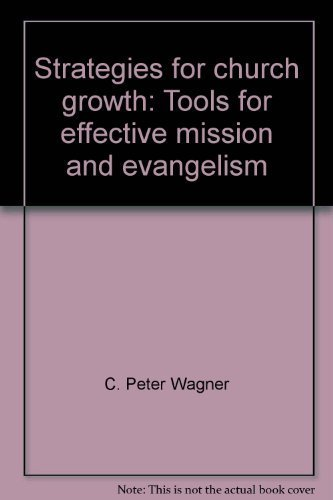 9780830712458: Strategies for church growth: Tools for effective mission and evangelism