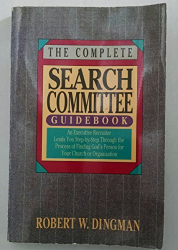 9780830712656: The Complete Search Committee Guidebook for Choosing the Right Leader