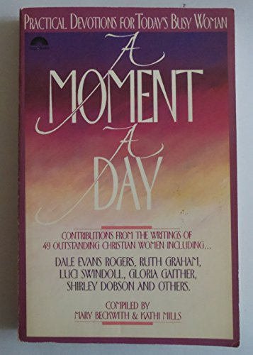 9780830712885: A Moment a Day Practical Devotions for Today's Busy Woman