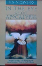 9780830713646: In the Eye of the Apocalypse: Understanding the Revelation, God's Message of Hope for the End Times