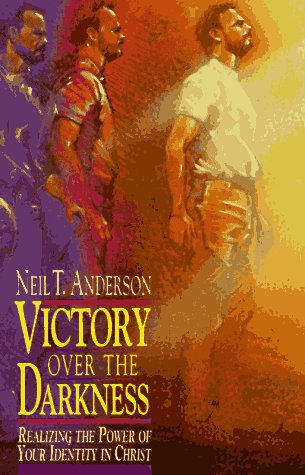9780830713752: Victory over the Darkness: Realizing the Power of Your Identity in Christ