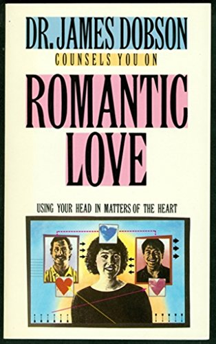 9780830713837: Romantic Love: Using Your Head in Matters of the Heart