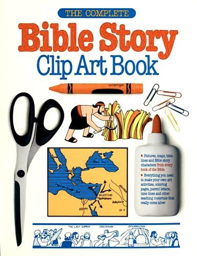 The Complete Bible Story Clip Art Book: Gospel Light Publications