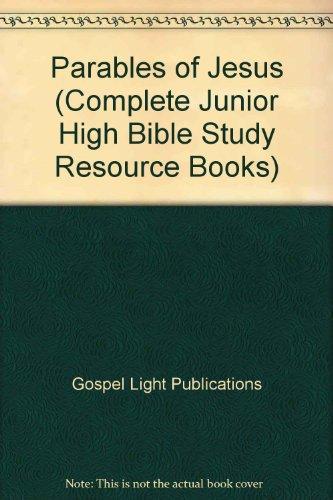 Parables of Jesus (Jr. High Builders): Gospel Light Publications