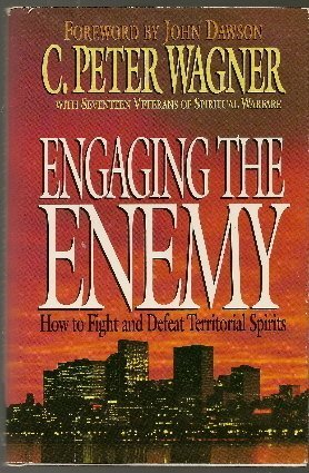 9780830715169: Engaging the Enemy: How to Fight and Defeat Territorial Spirits