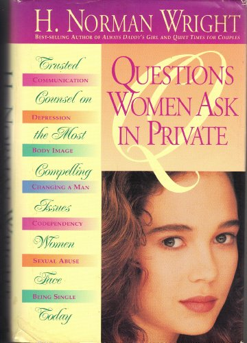 9780830715220: Questions Women Ask in Private: Trusted Counsel on the Most Compelling Issues Women Face Today