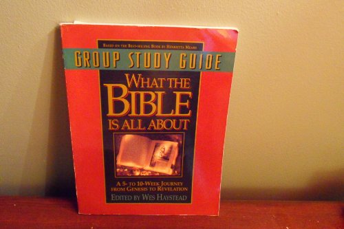 What the Bible is All about: Group Study Guide (9780830716005) by Henrietta C. Mears