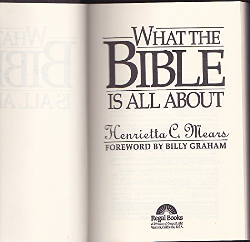 9780830716081: What the Bible is All About
