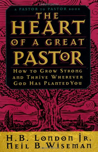 9780830716890: The Heart of a Great Pastor