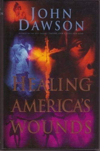 9780830716920: Healing America's Wounds