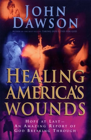 9780830716937: Healing Americas Wounds: Discovering Our Destiny