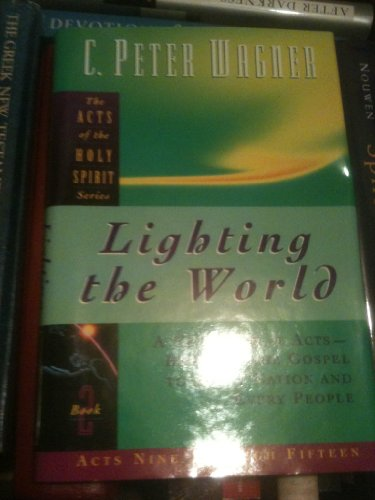 9780830717187: Lighting the World (Acts of the Holy Spirit)