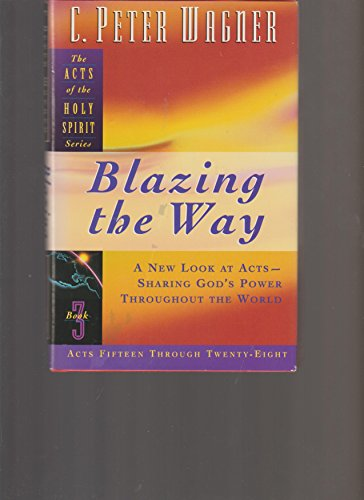 9780830717194: Blazing the Way (Acts of the Holy Spirit)