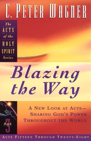 9780830717224: Blazing the Way (Acts of the Holy Spirit)