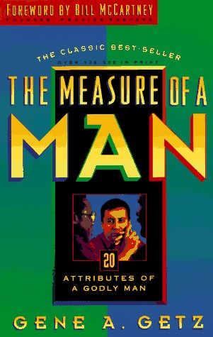 9780830717569: The Measure of a Man: 20 Attributes of a Godly Man