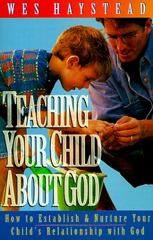 9780830717842: Teaching Your Child About God