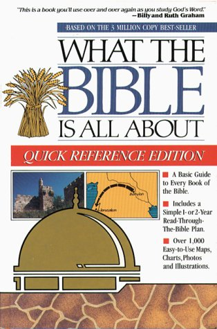 9780830718481: What the Bible is All About, Quick Reference Edition