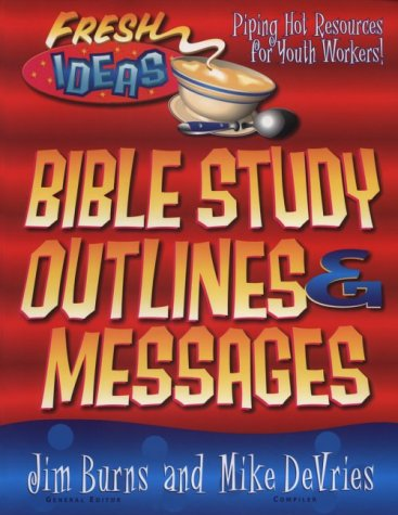 9780830718856: Bible Study Outlines and Messages (Fresh Ideas Resource)