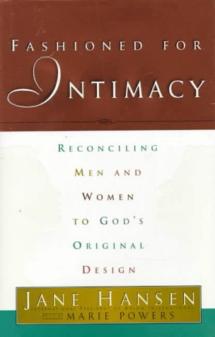 9780830720668: Fashioned for Intimacy: Reconciling Men and Women to God's Original Design