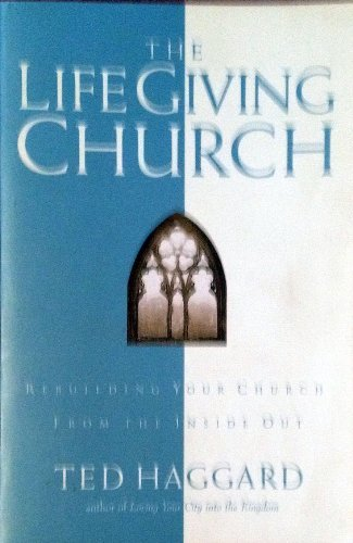 9780830721351: Life Giving Church: Promoting Growth and Life from within the Body of Christ