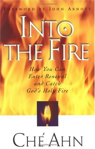 Into The Fire (9780830721498) by Che Ahn