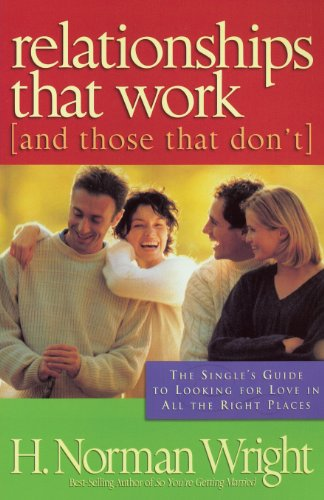 9780830721986: Relationships That Work: (And Those That Don't)