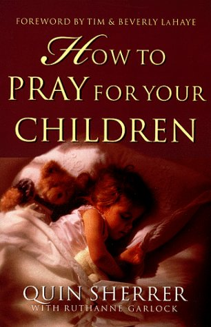 9780830722013: How to Pray for Your Children