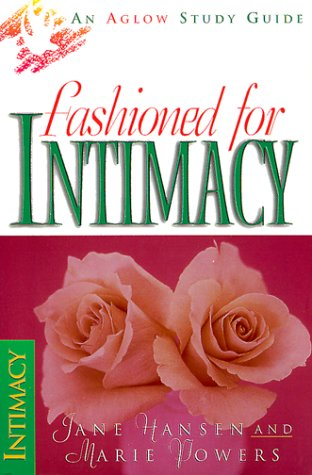 9780830723218: The Fashioned for Intimacy (Aglow Bible Study)