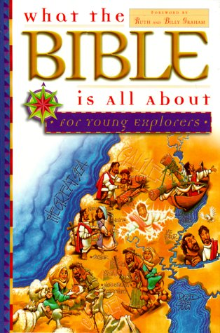 9780830723645: What the Bible is All about for Young Explorers