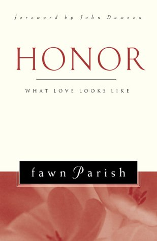 Honor : What Love Looks Like: Parish, Fawn