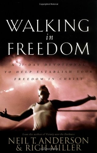 9780830723942: Walking in Freedom A 21 Day Devotional To Help Establish Your Freedom In Christ: A 21-Day Devotional to Help Establish Your Freedom in Christ