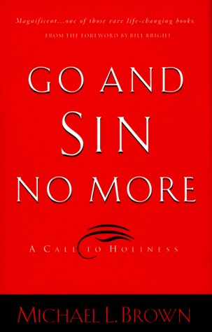 9780830723959: Go and Sin No More: A Call to Holiness