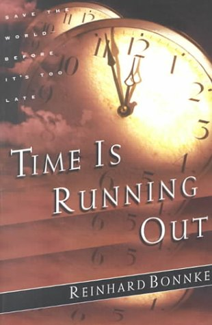 9780830724666: Time Is Running Out: Save the World Before It's Too Late