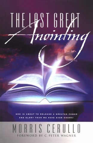 9780830724727: The Last Great Anointing