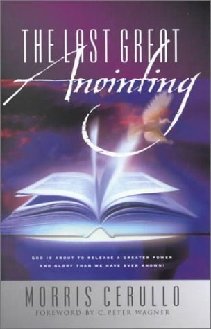 9780830724734: The Last Great Anointing