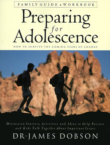 9780830725014: Preparing for Adolescence: How to Survive the Coming Years of Change : Family Guide & Workbook