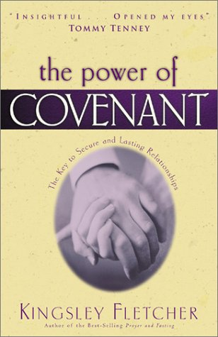 The Power of Covenant: Kingsley Fletcher