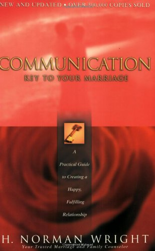 9780830725335: Communication: Key to Your Marriage: A Practical Guide to Creating a Happy, Fulfilling Relationship