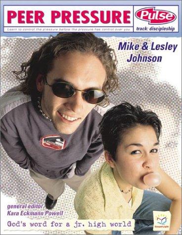 Peer Pressure (Pulse) (0830725490) by Johnson, Mike; Johnson, Lesley
